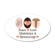 Peace Love OB/GYN Doctor 35x21 Oval Wall Peel