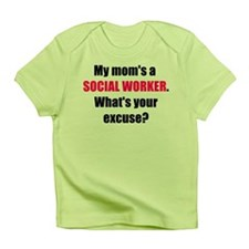 Mom SW Excuse Infant T-Shirt