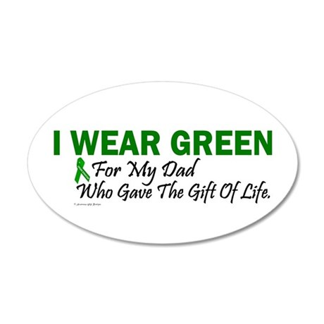 Green For Dad Organ Donor Donation 20x12 Oval Wall