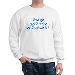 Rednecks Sweatshirt