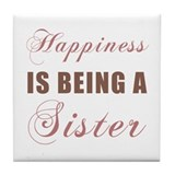 Sister (Happiness) Tile Coaster