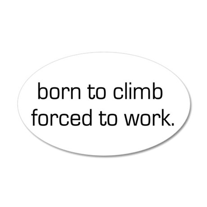 Born To Climb 20x12 Oval Wall Peel