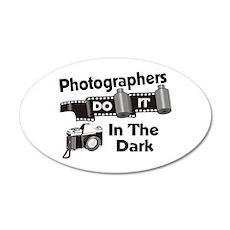 Photogs Do It In The Dark 20x12 Oval Wall Peel