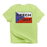 CZECH ME OUT Infant T-Shirt