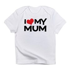 I Love My Mum Creeper Infant T-Shirt