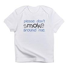 Please Don't Smoke Infant T-Shirt