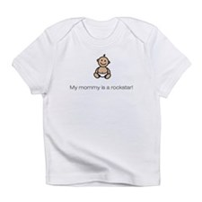 """My mommy is a rockstar!"" Infant T-Shirt"