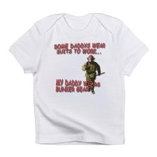 My Daddy Wears Bunker Gear Infant T-Shirt