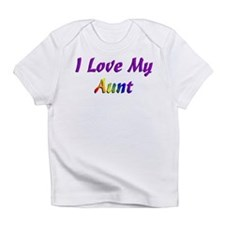 I love my Aunt Infant T-Shirt