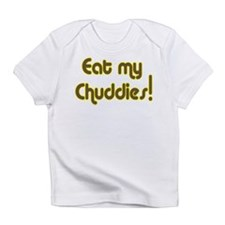 Eat My Chuddies! Desi Creeper Infant T-Shirt