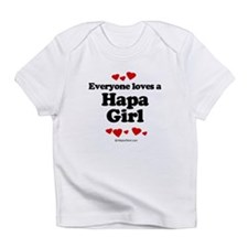 Everyone loves a Hapa girl Infant T-Shirt