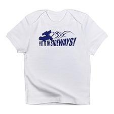 Put it in Sideways! Infant T-Shirt