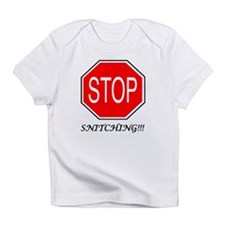 Stop Snitching Creeper Infant T-Shirt