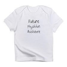 Future Physician Assistant Infant T-Shirt