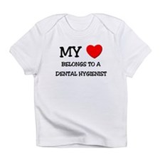 My Heart Belongs To A DENTAL HYGIENIST Body Infant