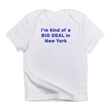 Big Deal in New Yorks Infant T-Shirt