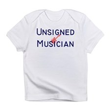 Unsigned Musician Creeper Infant T-Shirt