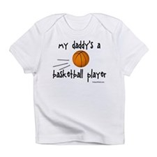 my daddy's a basketball playe Infant T-Shirt