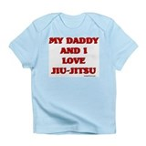 MY DADDY AND I LOVE JIU-JITSU Infant T-Shirt