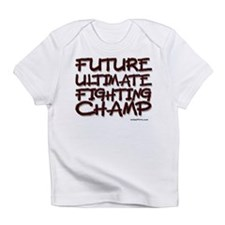 FUTURE ULTIMATE FIGHTING CHAM Infant T-Shirt