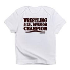 WRESTLING 8 LB. CHAMPION Infant T-Shirt