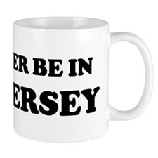 Rather be in New Jersey Mug