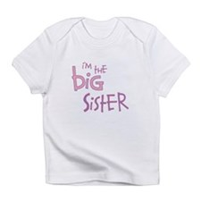I'm the Big Sister Infant T-Shirt