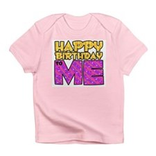 Happy Bday Me (pink) Infant T-Shirt