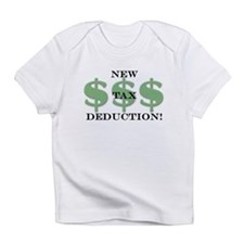 New tax deduction baby Infant T-Shirt