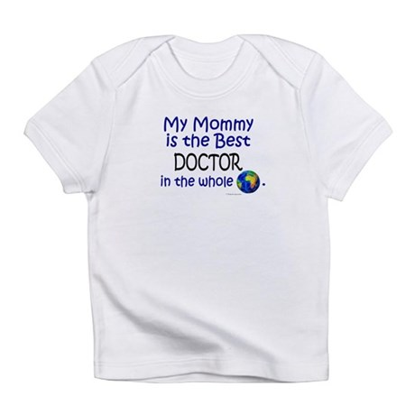 Best Doctor In The World (Mommy) Infant T-Shirt