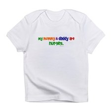 My Mommy & Daddy Are Nurses Infant T-Shirt