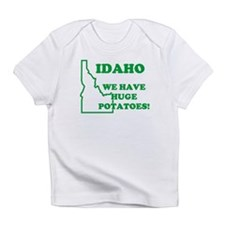 IDAHO WE HAVE BIG POTATOES RE Creeper Infant T-Shi