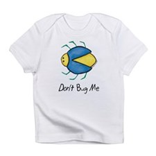 Don't Bug Me Beetle Infant T-Shirt