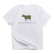 How now brown cow. Infant T-Shirt