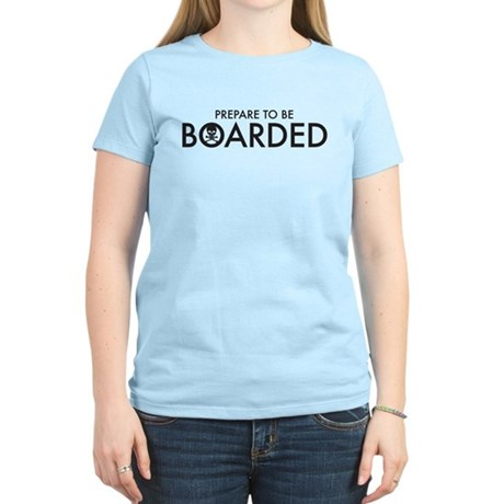 prepare to be boarded Women's Light T-Shirt