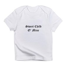Sweet Child O' Mine Creeper Infant T-Shirt