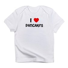 I LOVE PANCAKES Creeper Infant T-Shirt