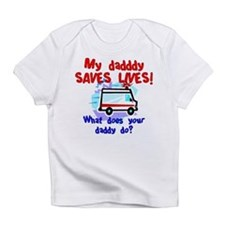 Daddy Saves Lives Ambulance Infant T-Shirt