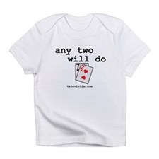 """any two will do"" Creeper Infant T-Shirt"