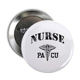"PACU Nurse 2.25"" Button"