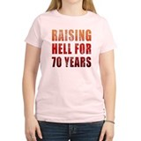 Raising Hell 70th Birthday T-Shirt