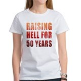 Raising Hell 50th Birthday Tee
