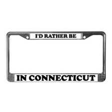 Rather be in Connecticut License Plate Frame