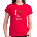 I Love My Sister Women's Dark T-Shirt