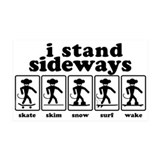 i stand sideways Rectangular Sticker