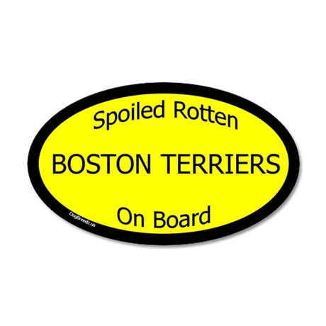 Spoiled Boston Terriers On Board 35x21 Oval Wall P