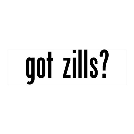 Got Zills? 36x11 Wall Peel