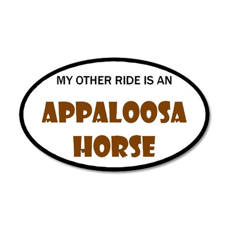My Other Ride Appaloosa Horse 20x12 Oval Wall Peel