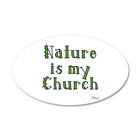 Nature is my Church 20x12 Oval Wall Peel