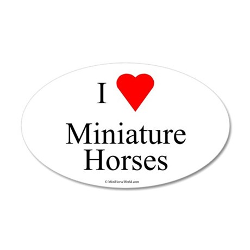 I Love Miniature Horses 35x21 Oval Wall Peel